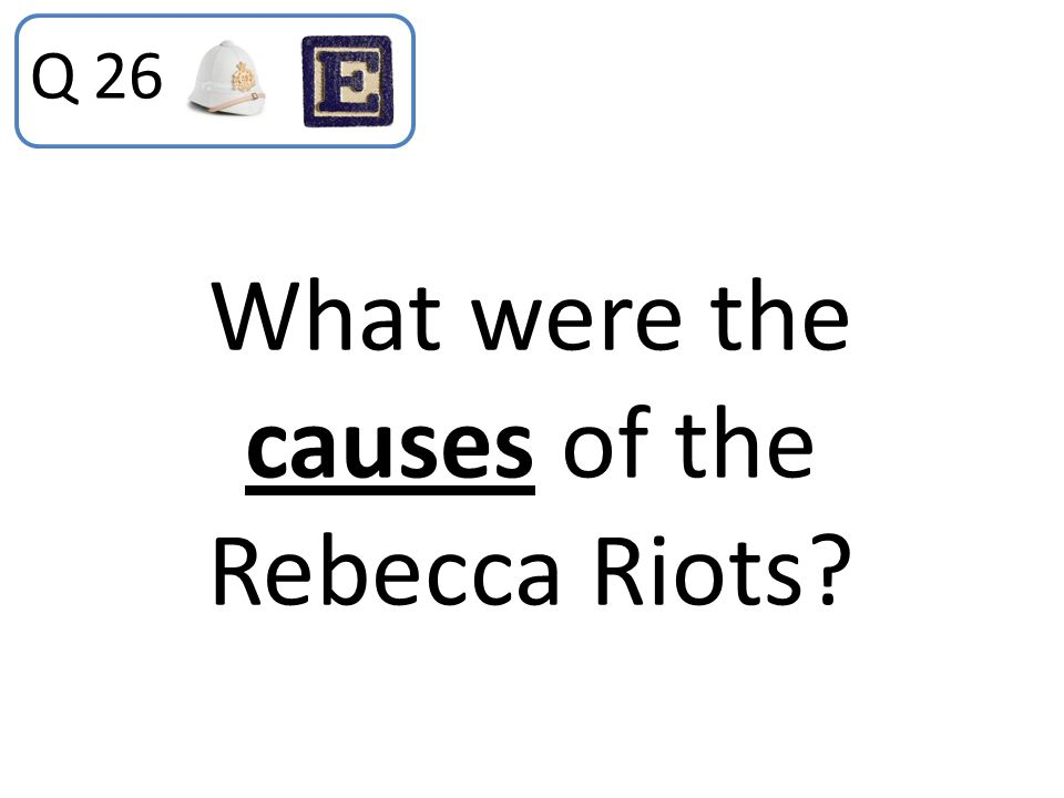 What were the causes of the Rebecca Riots