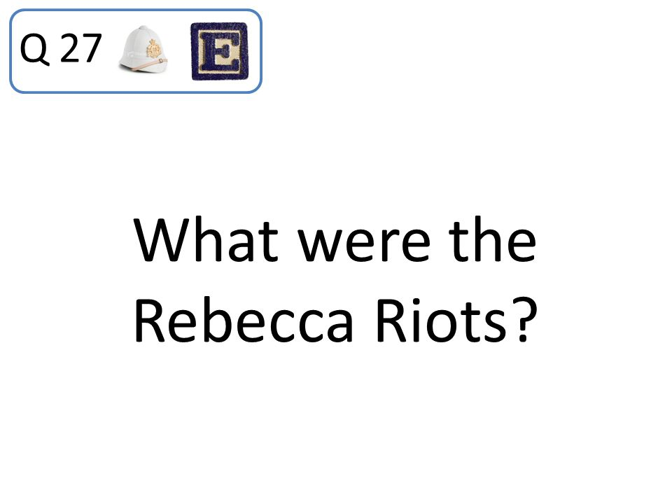 What were the Rebecca Riots