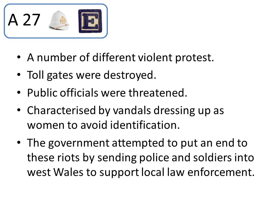 A 27 A number of different violent protest. Toll gates were destroyed.