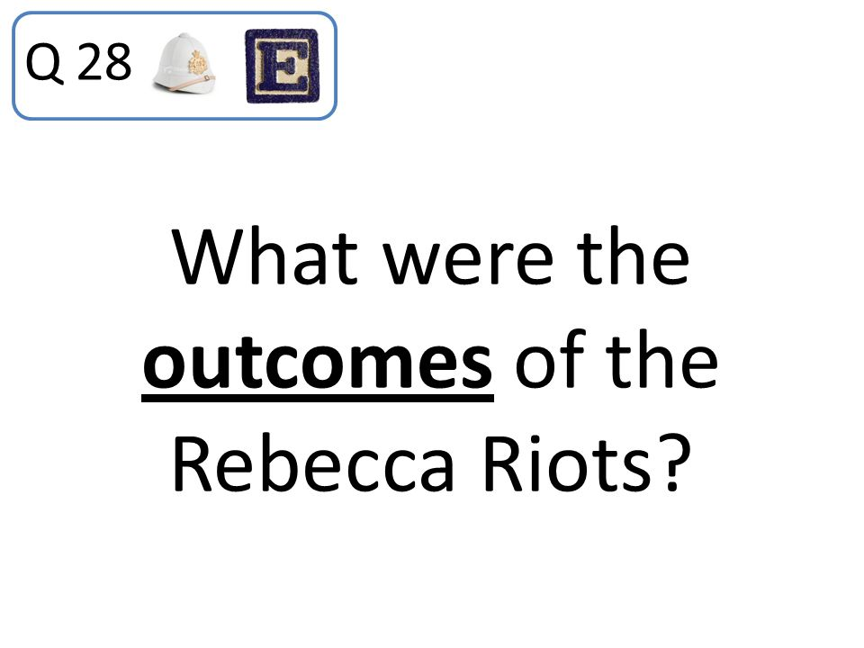 What were the outcomes of the Rebecca Riots