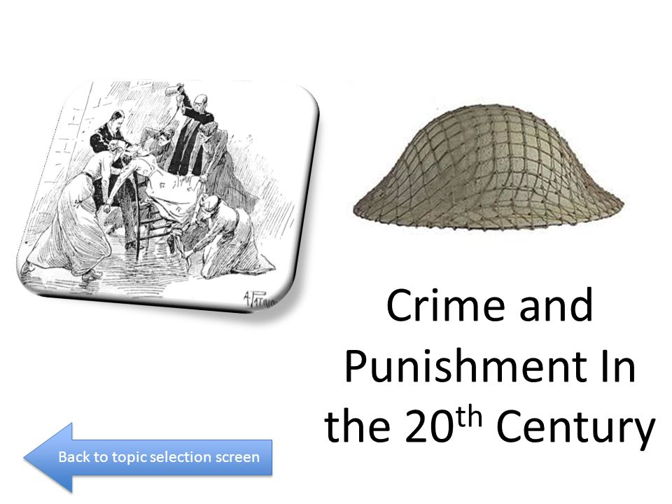 Crime and Punishment In the 20th Century