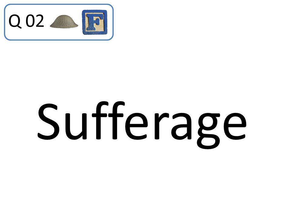 Q 02 Sufferage