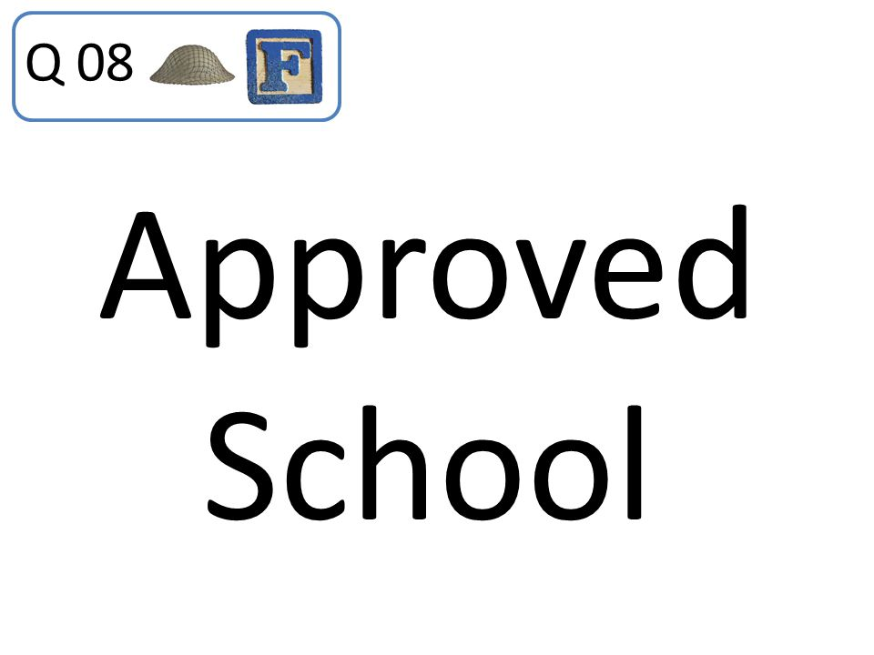 Q 08 Approved School