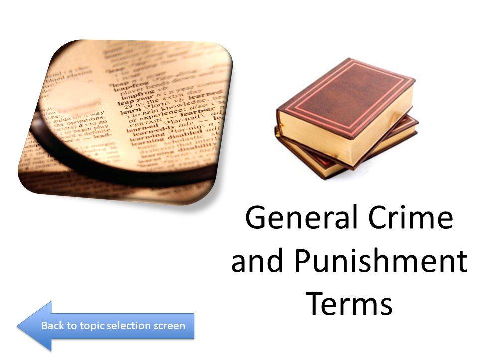 General Crime and Punishment Terms