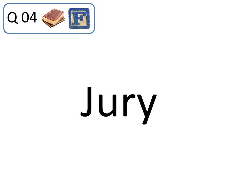 Q 04 Jury