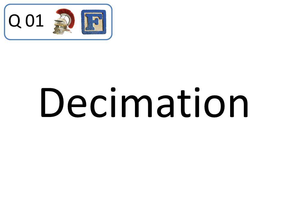 Q 01 Decimation