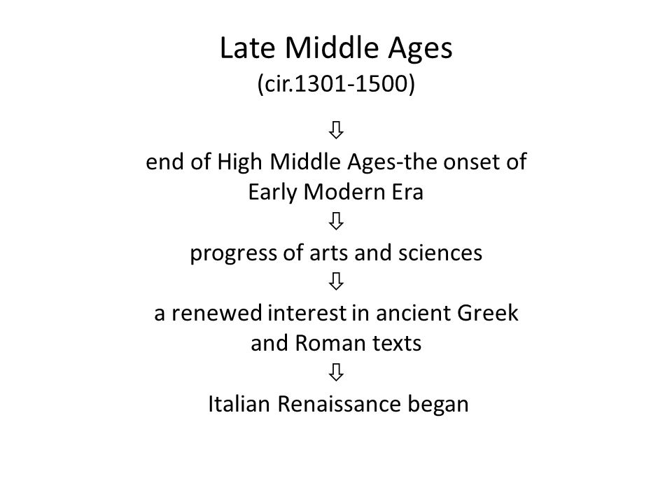 Late Middle Ages (cir.1301-1500)