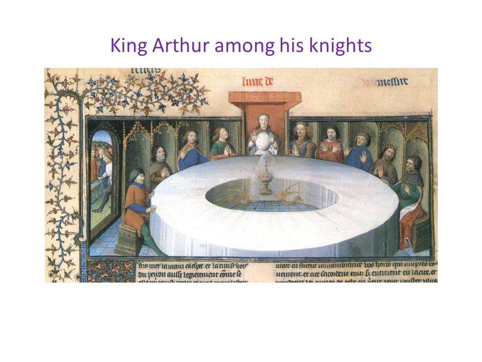 King Arthur among his knights