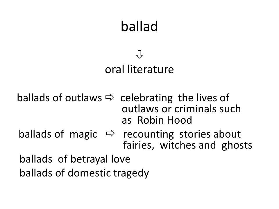 ballad oral literature 