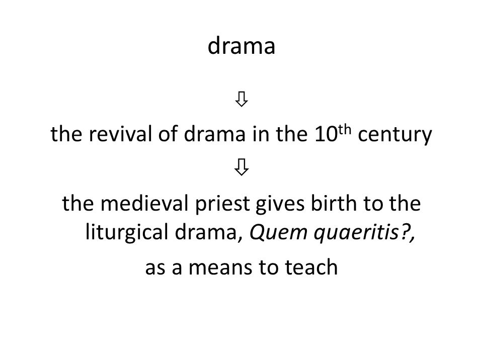 the revival of drama in the 10th century