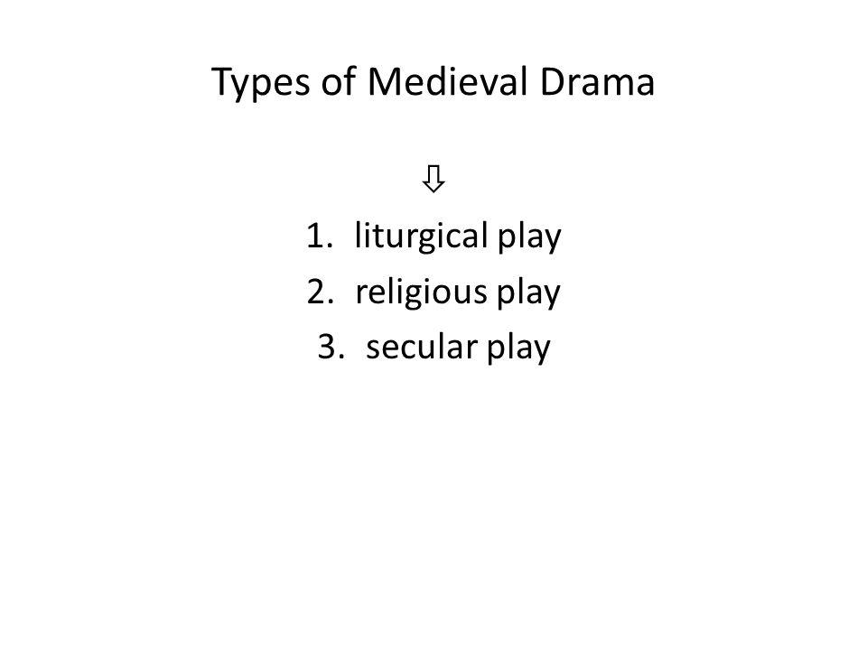 Types of Medieval Drama