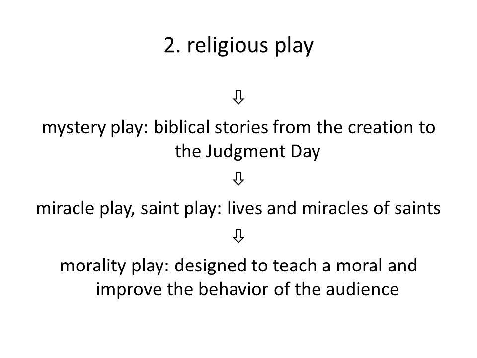2. religious play