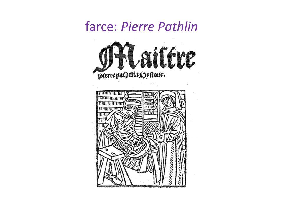 farce: Pierre Pathlin