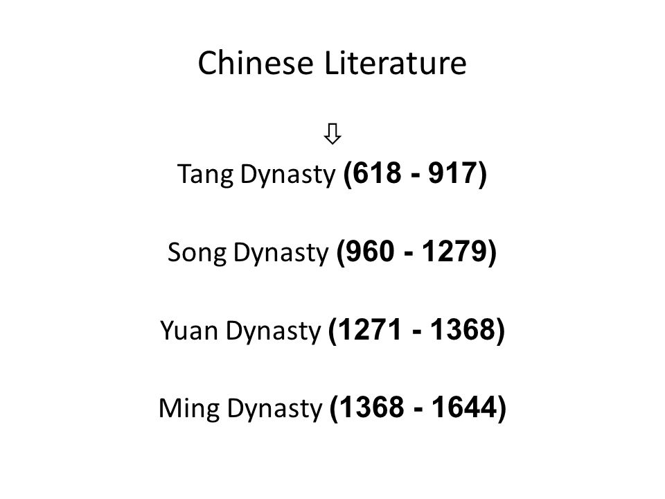 Chinese Literature  Tang Dynasty (618 - 917)