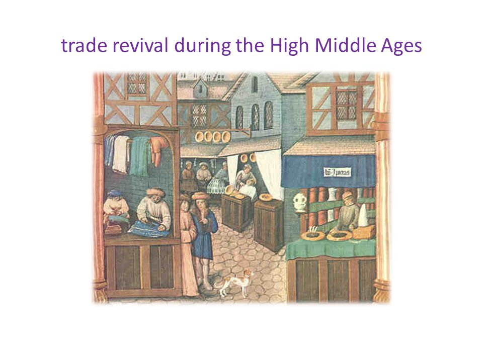 trade revival during the High Middle Ages