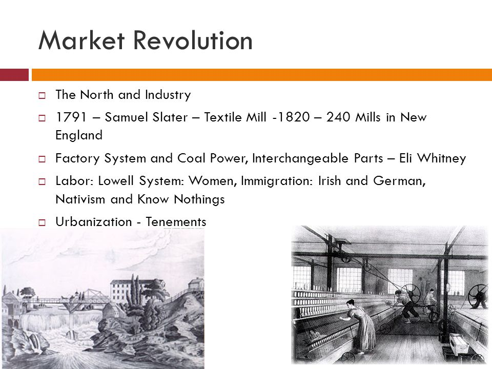 Market Revolution The North and Industry