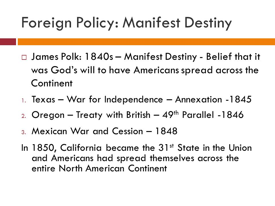 Foreign Policy: Manifest Destiny