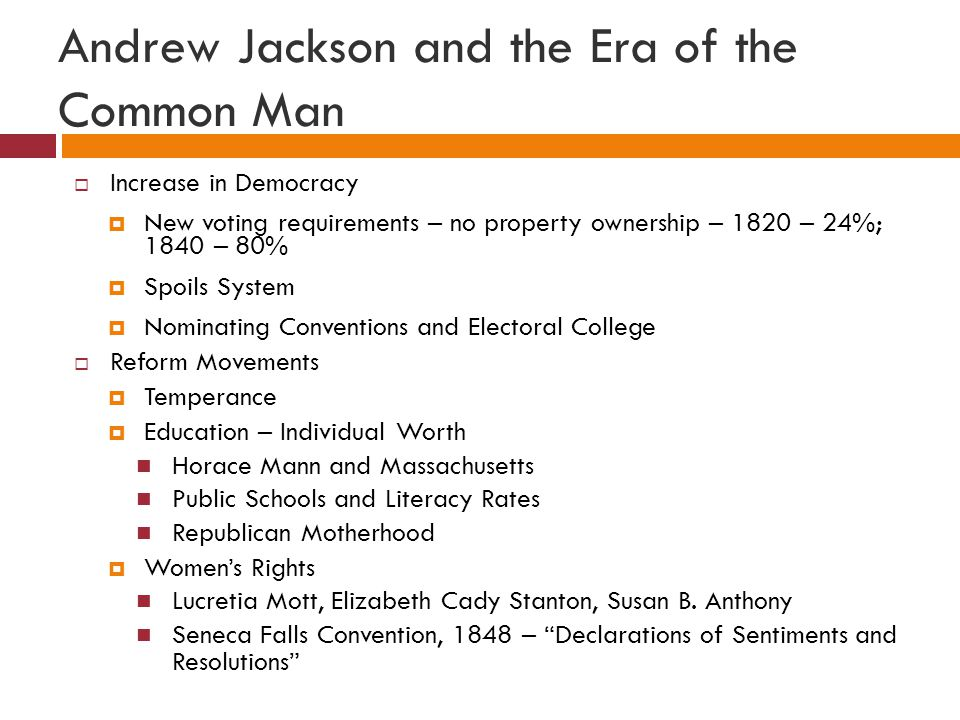 Andrew Jackson and the Era of the Common Man
