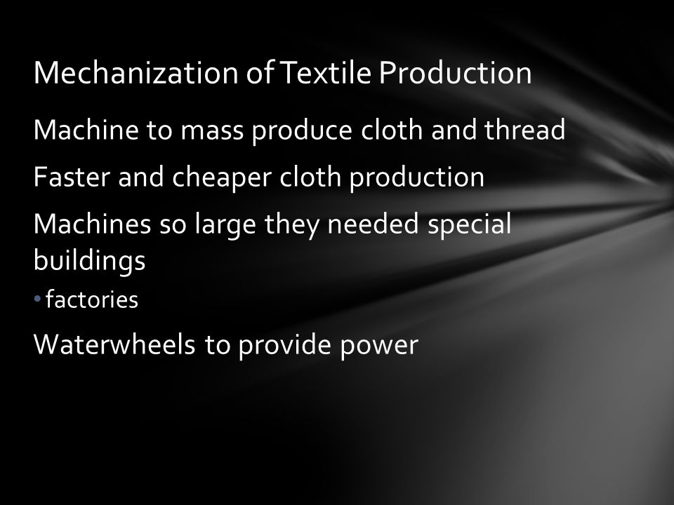 Mechanization of Textile Production