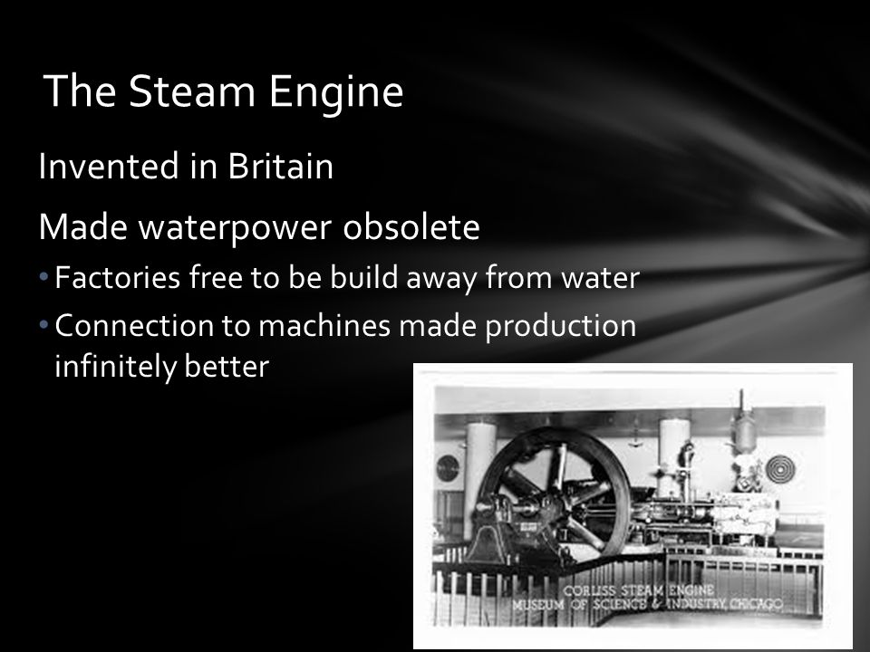The Steam Engine Invented in Britain Made waterpower obsolete