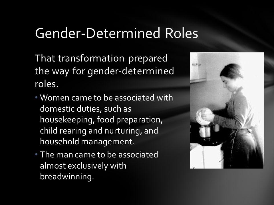 Gender-Determined Roles
