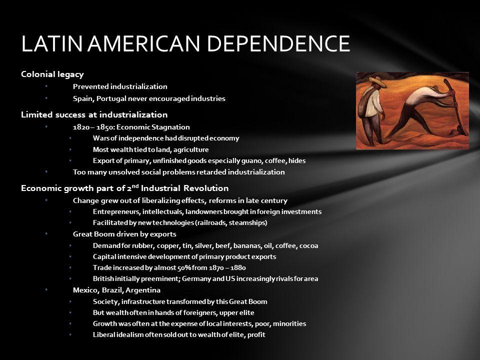 LATIN AMERICAN DEPENDENCE