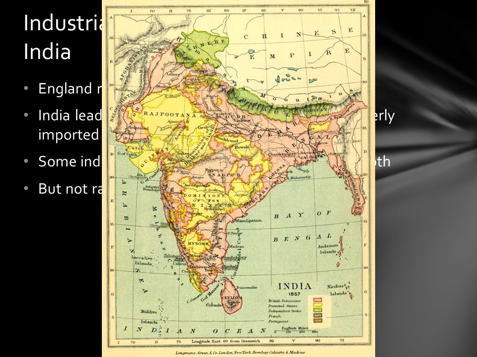 Industrialization Spreads: India
