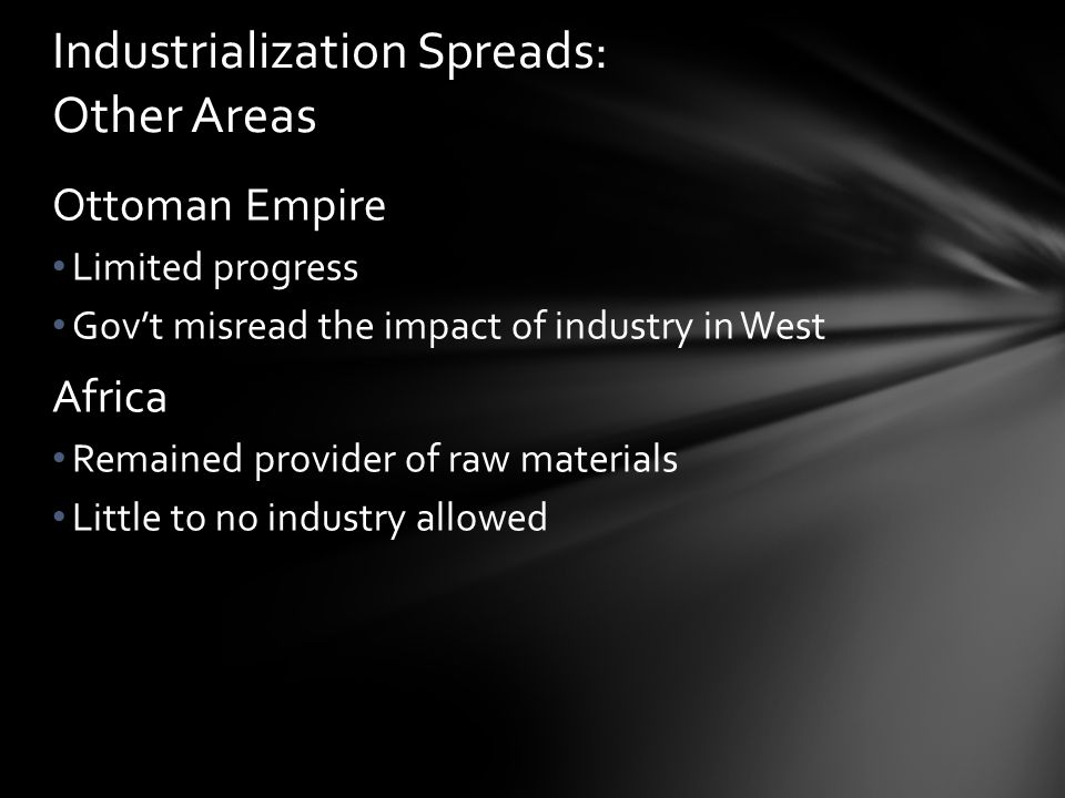 Industrialization Spreads: Other Areas