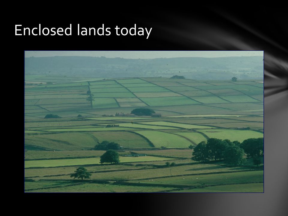 Enclosed lands today