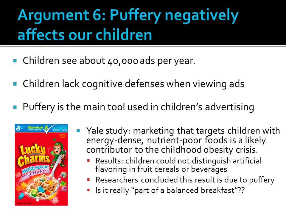Argument 6: Puffery negatively affects our children