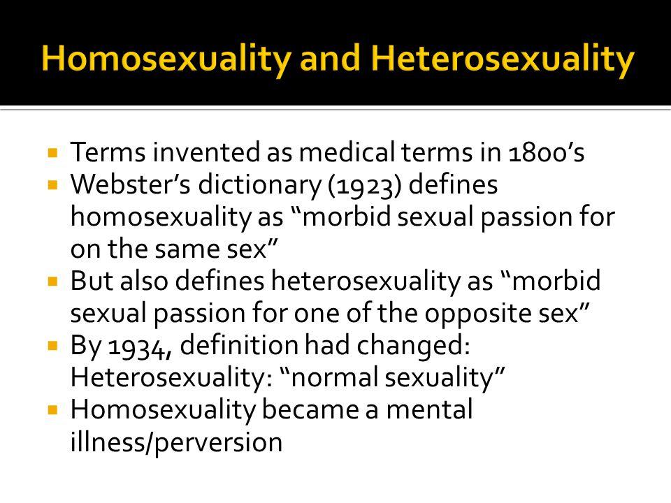 Homosexuality and Heterosexuality