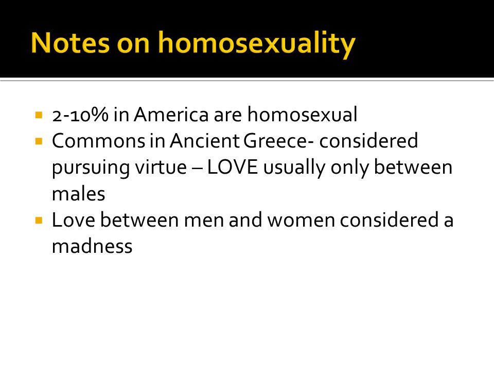 Notes on homosexuality