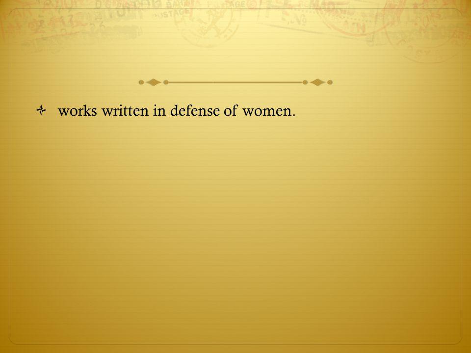 works written in defense of women.