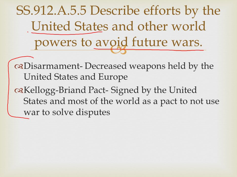 SS.912.A.5.5 Describe efforts by the United States and other world powers to avoid future wars.