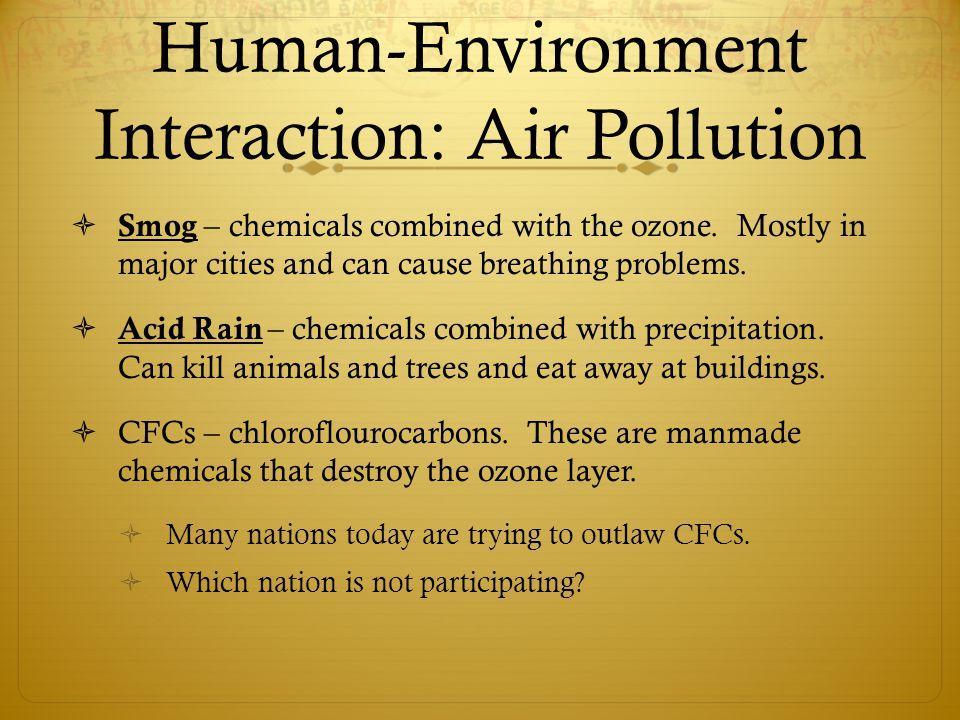 Human-Environment Interaction: Air Pollution