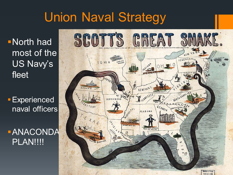 Union Naval Strategy North had most of the US Navy's fleet
