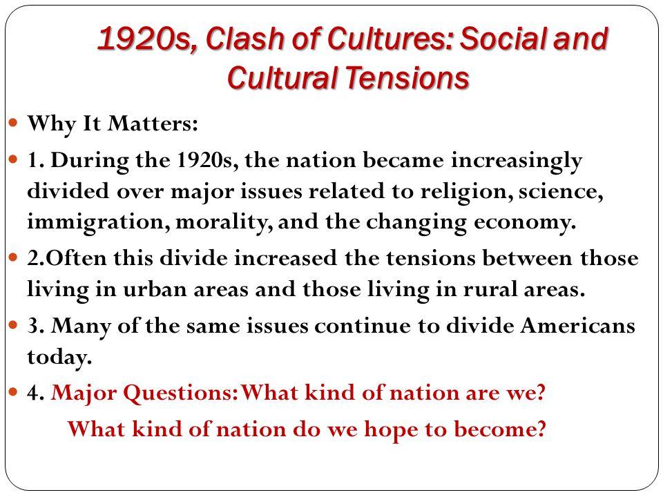 1920s, Clash of Cultures: Social and Cultural Tensions