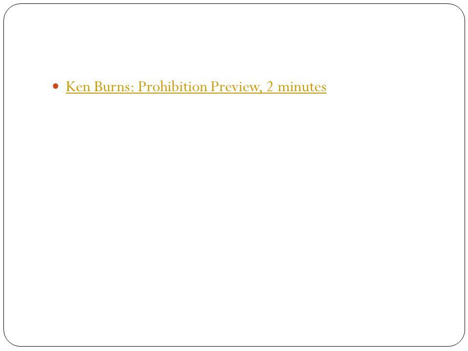 Ken Burns: Prohibition Preview, 2 minutes