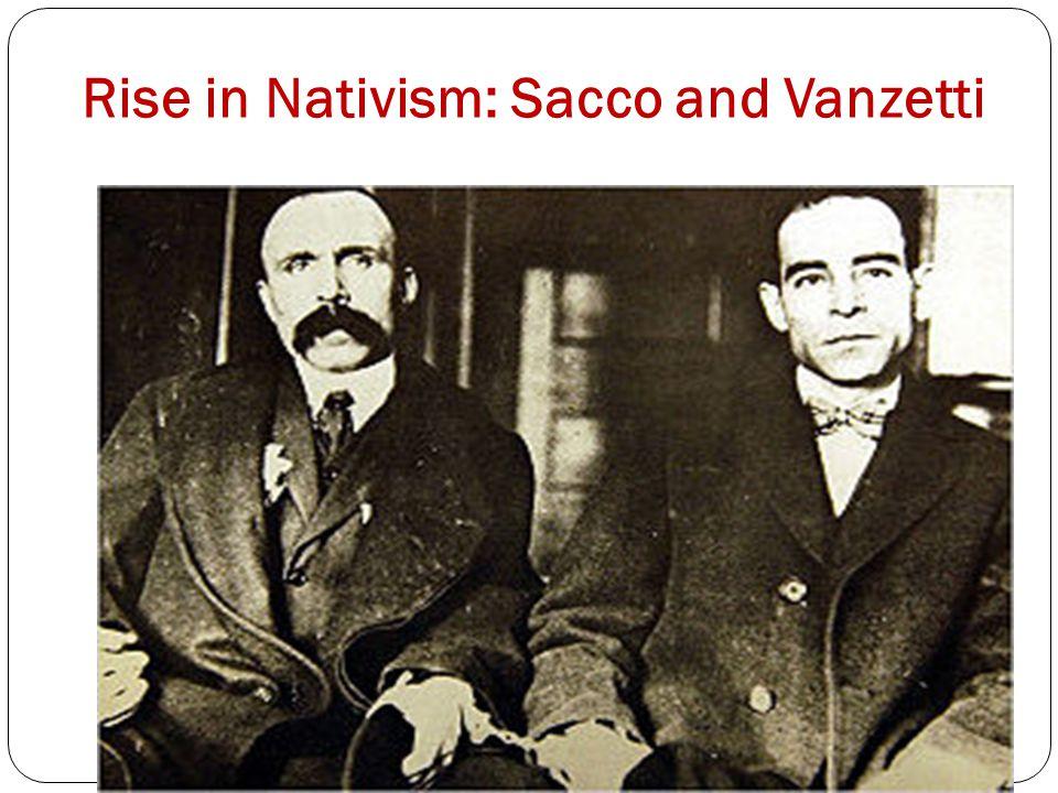 Rise in Nativism: Sacco and Vanzetti