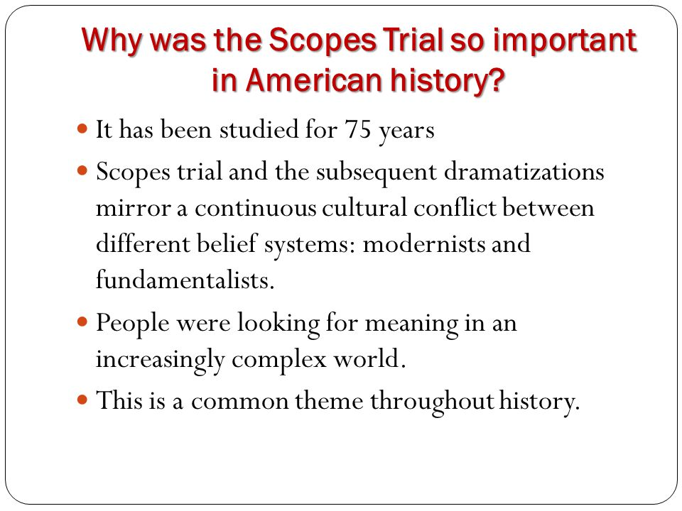 Why was the Scopes Trial so important in American history