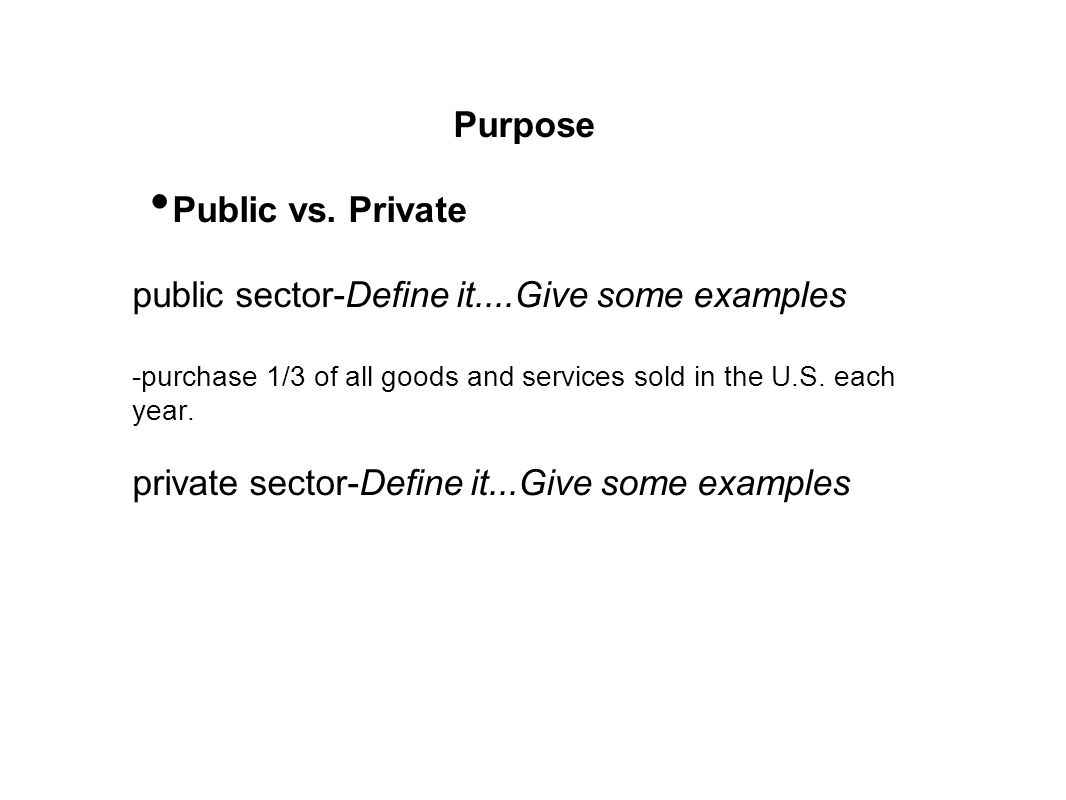public sector-Define it....Give some examples