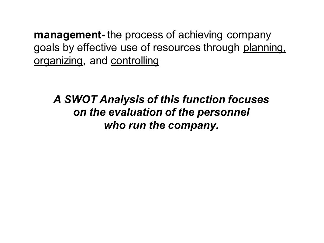 A SWOT Analysis of this function focuses