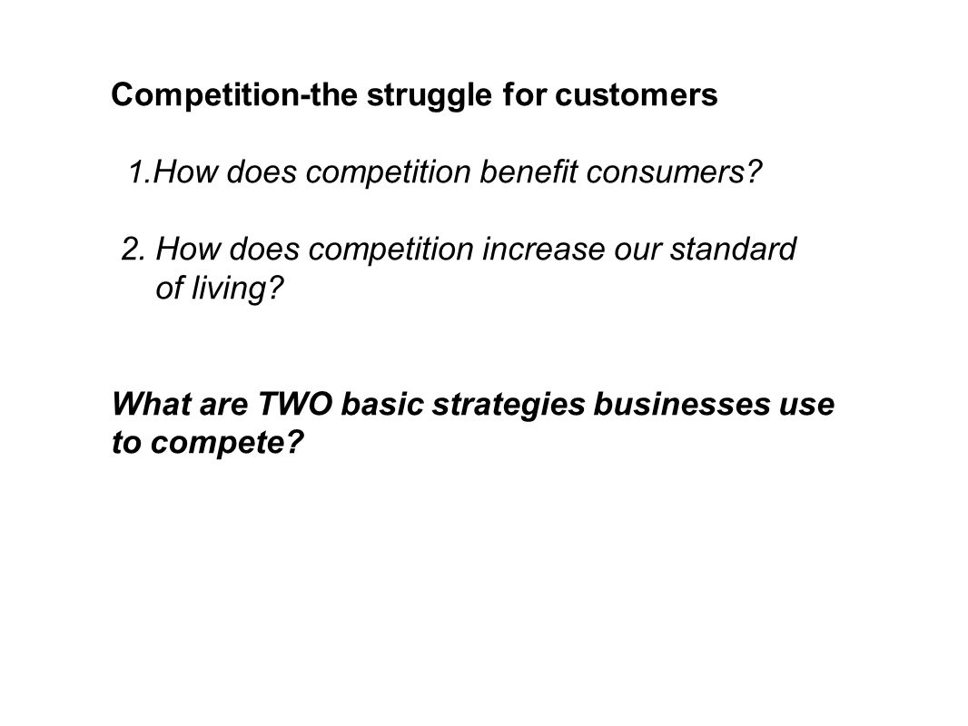 Competition-the struggle for customers
