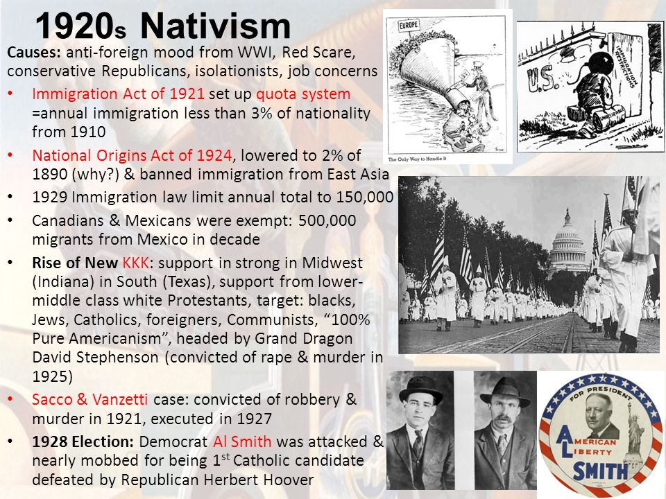 1920s Nativism Causes: anti-foreign mood from WWI, Red Scare, conservative Republicans, isolationists, job concerns.