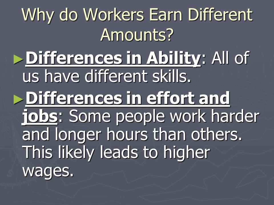 Why do Workers Earn Different Amounts