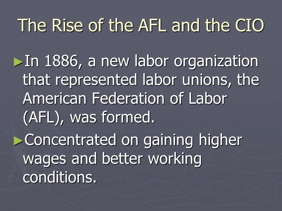 The Rise of the AFL and the CIO