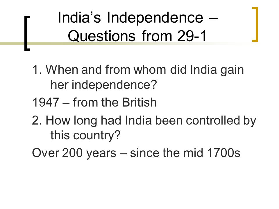 India's Independence – Questions from 29-1