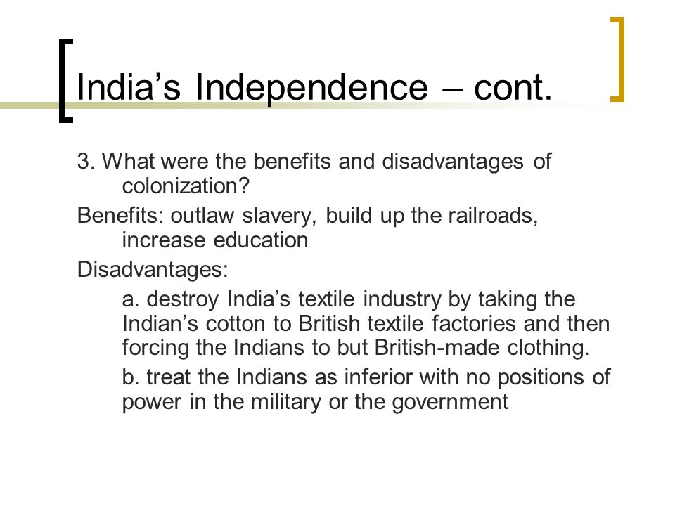 India's Independence – cont.