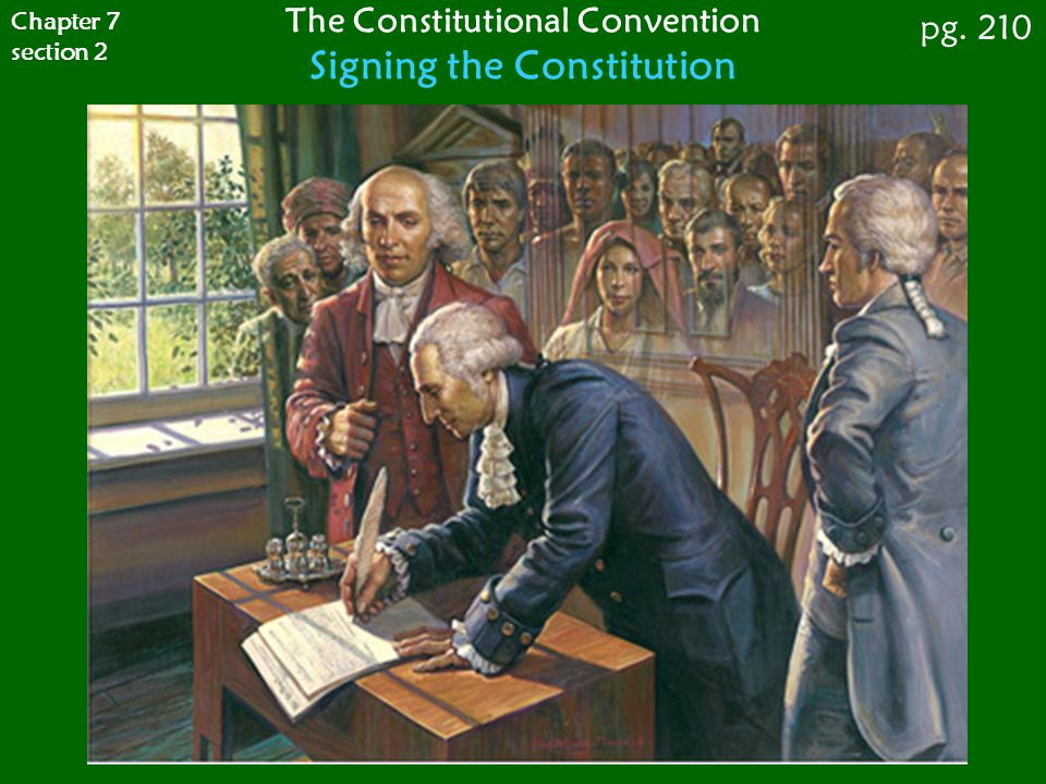 The Constitutional Convention Signing the Constitution