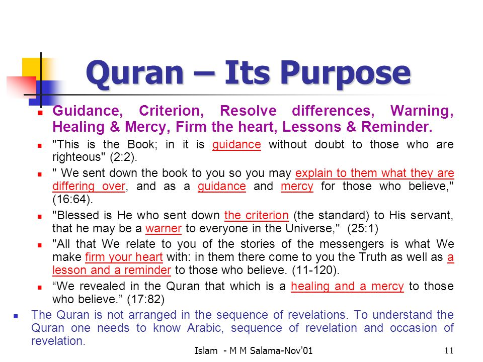 Quran – Its Purpose Guidance, Criterion, Resolve differences, Warning, Healing & Mercy, Firm the heart, Lessons & Reminder.